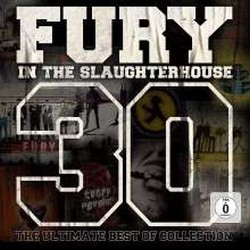 Fury In The Slaughterhouse – 30 - The Ultimate Best of Collection
