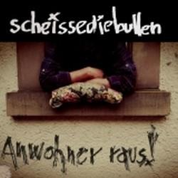 Scheissediebullen – Anwohner Raus