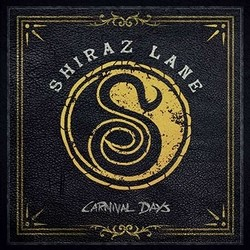 Shiraz Lane – Carnival Days