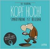 Oli Hilbring – Kopf Hoch! Smartphone ist heilbar