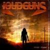 Loudguns - Sunset Runaway