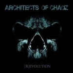 Architects Of Chaoz - (R)evolution