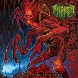 Broken Hope – Mutilated And Assimilated