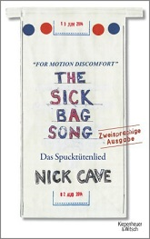 NICK CAVE - The Sick Bag Song - Das Spucktütenlied