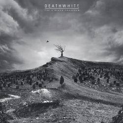 Deathwhite - For a Black Tomorrow