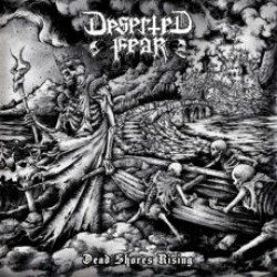 Deserted Fear - Dead Shores Rising