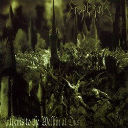 Emperor - Anthems To The Welkin At Dusk (Re-Release)