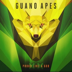 GUANO APES – Proud Like A God XX