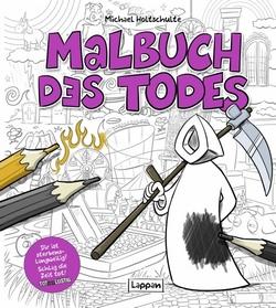 Michael Holtschulte – Malbuch des Todes