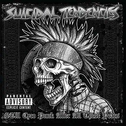 Suicidal Tendencies - Still Cyco Punk After All This Years