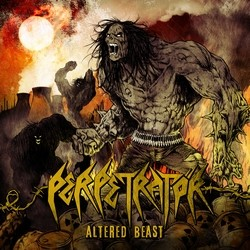 Perpetratör – Altered Beast