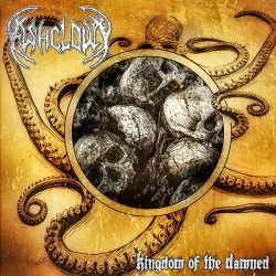 Ashcloud - Kingdom Of The Damned