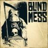 Blind Mess - Blind Mess