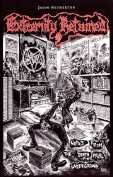 Jason Netherton - Extremity Retained - Notes From The Death Metal Underground