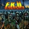 F_K_Ü_ - 4: Rise Of The Mosh Mongers