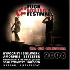 Fuck Easter Festival 2006