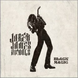 Jared James Nichols - Black Magic