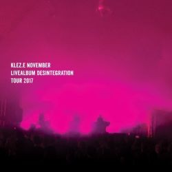 Kleze - November – Desintegration (Live)