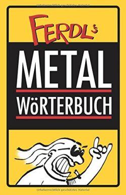 Thomas Glettler - Ferdl's Metal-Wörterbuch