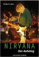 Gillian G. Gaar - Nirvana: Der Aufstieg