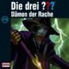 Die Drei Fragezeichen – Dämon der Rache (173)