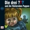 Die Drei Fragezeichen und die flüsternden Puppen (180)