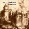 Gallowglass - Kings who die