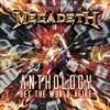 Megadeth - Anthology: Set the World Afire