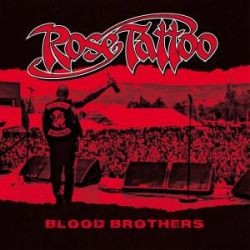 Rose Tattoo - Blood Brothers (2018 Bonus Reissue)