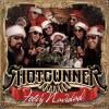Shotgunner – Feliz Navidad