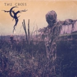 Tau Cross - s/t