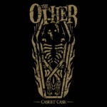 The Other - Casket Case