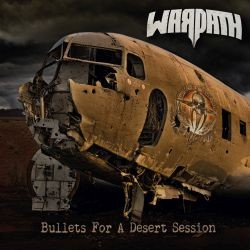 Warpath - Bullet for a desert session