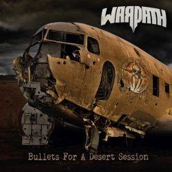 Warpath - Bullet for a desert session