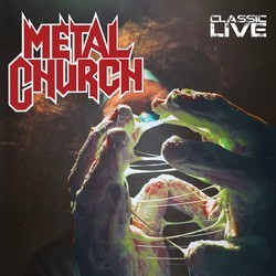 Metal Church – Classic Live