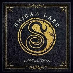 Shiraz Lane – Carnival Days