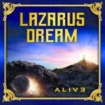 Lazarus Dream – Alive