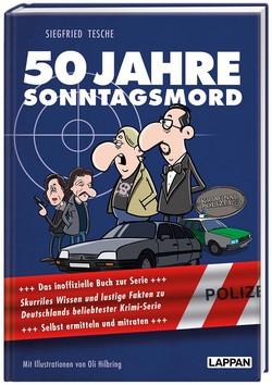 Siegfried Tesche - 50 Jahre Sonntagsmord