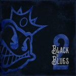 Black Stone Cherry - Black To Blues Vol. 2