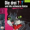 Die drei Fragezeichen - Die drei ???: Die drei ???:...und die schwarze Katze (Neufassung)