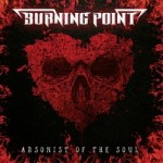 Burning Point – Arsonist of the Soul