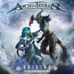 Ancient Bards  -  Origine (The Black Crystal Sword Saga Part 2)