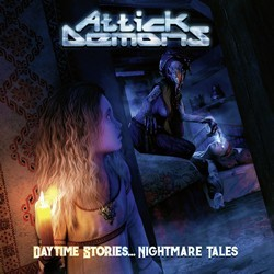 Attick Demons - Daytime Stories … Nightmare Tales