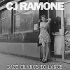 CJ Ramone - Last Chance To Dance