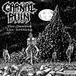 Carnal Ruin - The Damned Lie Rotting
