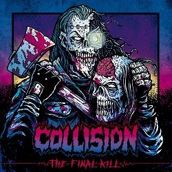 Collision - The Final Kill
