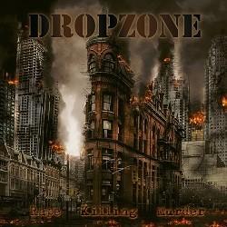 Dropzone - Rape Killing Murder