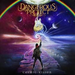 Dangerous Project – Cosmic Vision