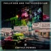 Phillip Boa And The Voodooclub - Earthly Powers