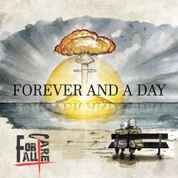 For All I Care - Forever And A Day